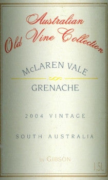 Gibson Australian Old Vine Collection Grenache 2004 1.5L, McLaren Vale