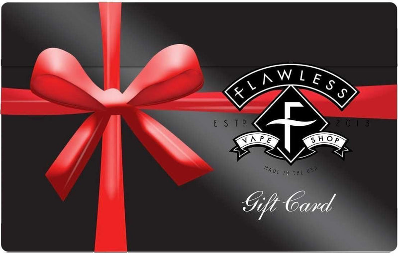 0 FLAWLESS GIFT CARD Flawless Vape Shop