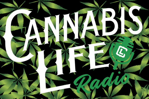 Cannabis Life Radio Season 3 - Cannabis News 2018