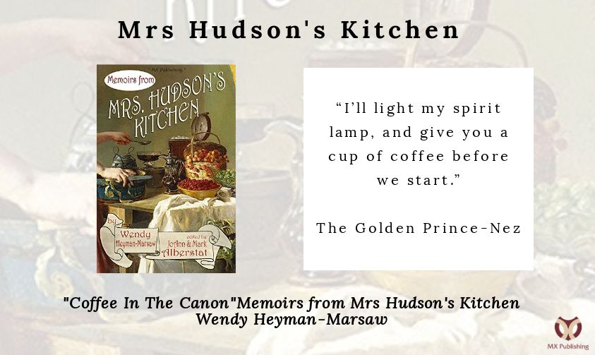 Mrs Hudsons Kitchen - Coffee In The Canon