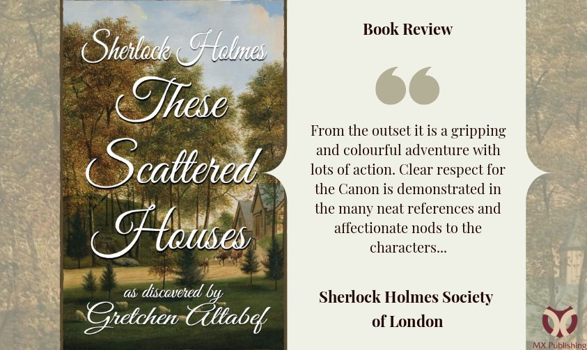 Book Review - Sherlock Holmes These Scattered Houses