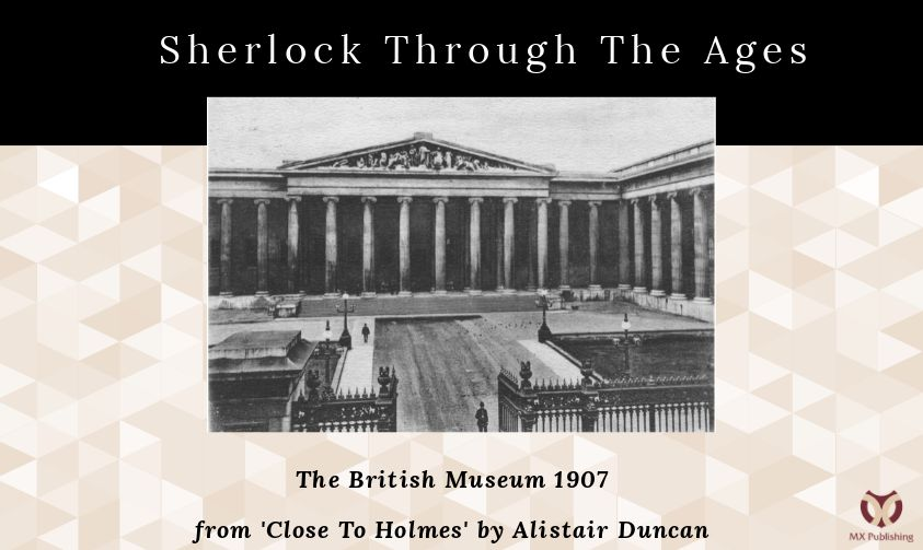 Sherlock Through The Ages - The British Museum