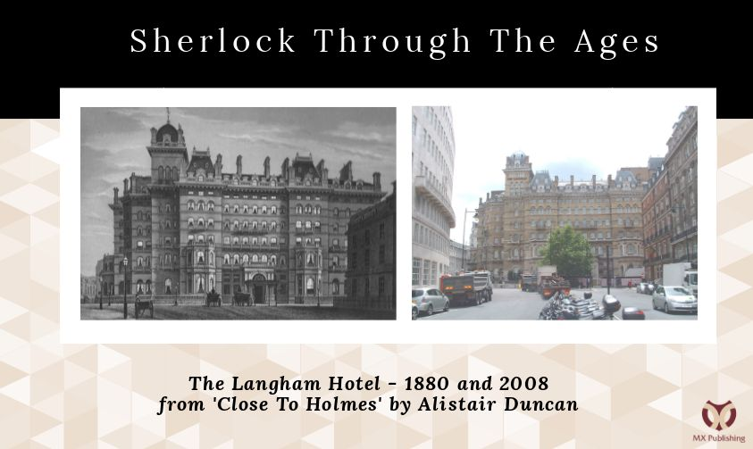 Sherlock Through The Ages - The Langham Hotel