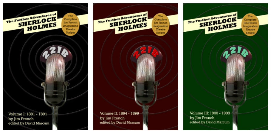 Review of The Further Adventures of Sherlock Holmes – The Complete Jim French Imagination Theatre Scripts