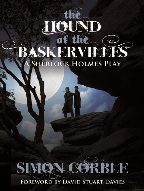 The Hound of The Baskervilles: A Sherlock Holmes Play Review
