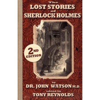 The Lost Stories of Sherlock Holmes - 2nd Edition - Sherlock Holmes Books