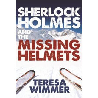 Sherlock Holmes and the Missing Helmets - Sherlock Holmes Books