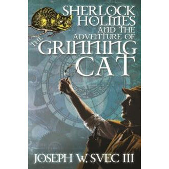 Sherlock Holmes and The Adventure of The Grinning Cat - Sherlock Holmes Books
