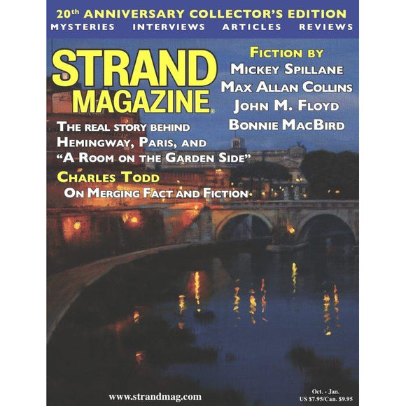 The Strand Magazine Twentieth Anniversary Collector's Issue: Fiction by Mickey Spillane, Max Allan Collins Plus an exclusive with the Charles Todd writing team…
