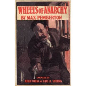 Wheels of Anarchy by Max Pemberton - Sherlock Holmes Books