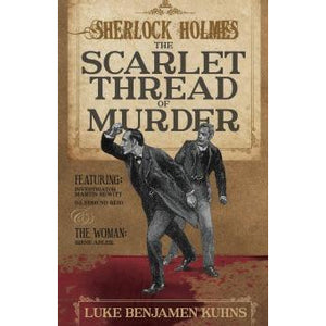 Sherlock Holmes and the Scarlet Thread of Murder - Sherlock Holmes Books