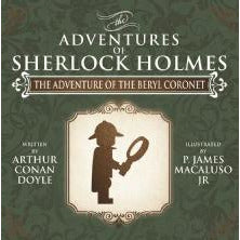 The Adventure of the Beryl Coronet - The Adventures of Sherlock Holmes Re-Imagined - Sherlock Holmes Books