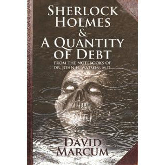Sherlock Holmes and A Quantity of Debt - Sherlock Holmes Books