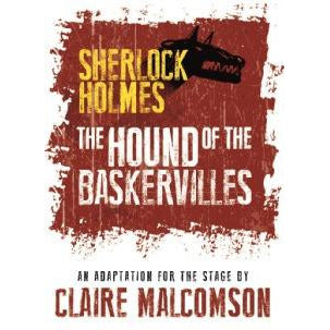 The Hound of The Baskervilles: An Adaptation for The Stage - Sherlock Holmes Books