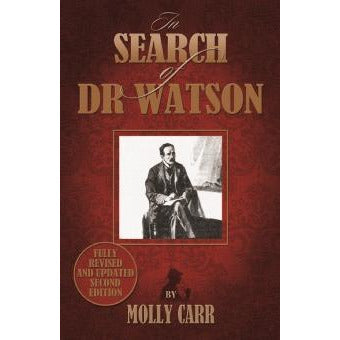 In Search of Doctor Watson - 2nd Edition - Sherlock Holmes Books