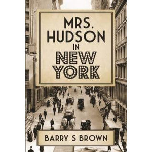Mrs Hudson In New York - Sherlock Holmes Books
