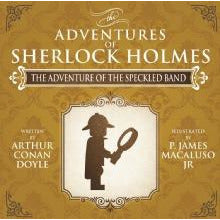 The Adventure of the Speckled Band - The Adventures of Sherlock Holmes Re-Imagined - Sherlock Holmes Books