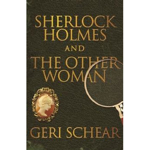 Sherlock Holmes and The Other Woman - Sherlock Holmes Books