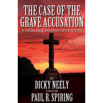 The Case of The Grave Accusation - Sherlock Holmes Books
