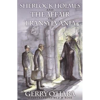 Sherlock Holmes and The Affair In Transylvania - Sherlock Holmes Books