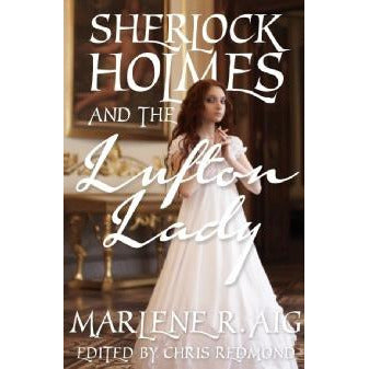 Sherlock Holmes and The Lufton Lady - Sherlock Holmes Books