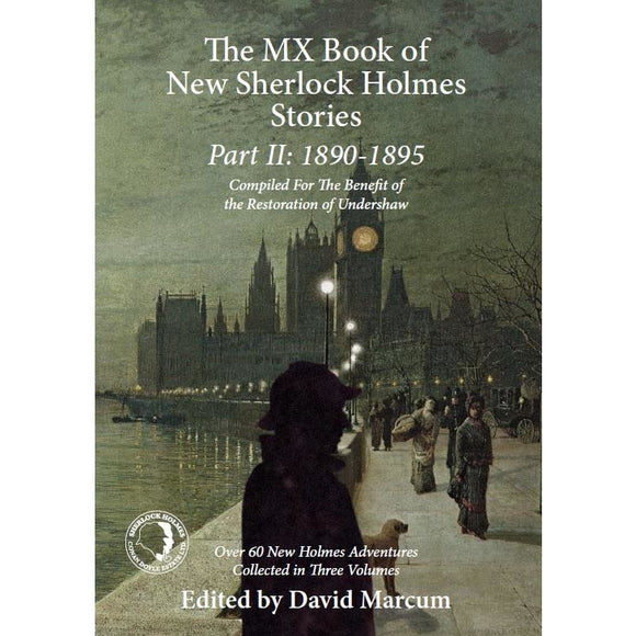 The MX Book of New Sherlock Holmes Stories Part II: 1890 to 1895 - Paperback