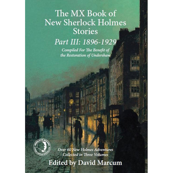 The MX Book of New Sherlock Holmes Stories Part III: 1896 to 1929, Paperback
