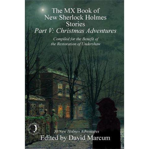 The MX Book of New Sherlock Holmes Stories - Part V: Christmas Adventures, Paperback
