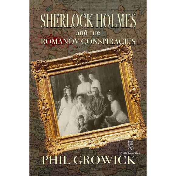 Sherlock Holmes and The Romanov Conspiracies
