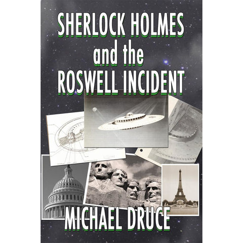 Sherlock Holmes and The Roswell Incident
