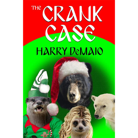The Crank Case (Octavius Bear Book 8)