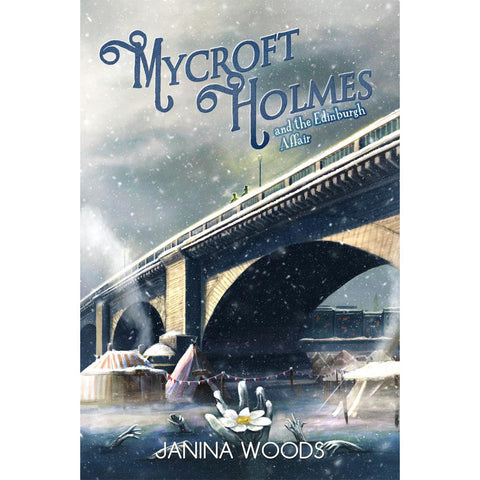Mycroft Holmes and The Edinburgh Affair