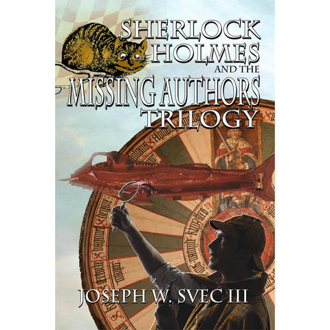 Sherlock Holmes and The Missing Authors Trilogy