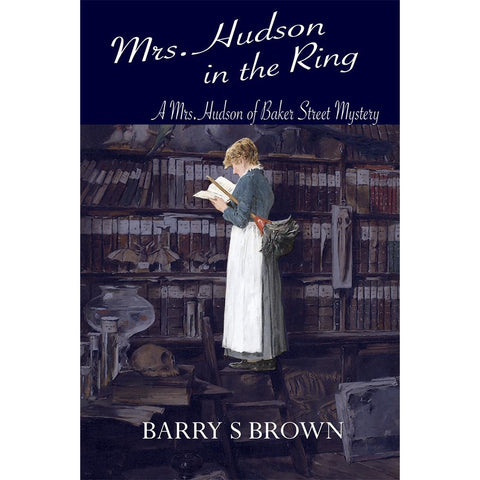 Mrs. Hudson in the Ring (Mrs. Hudson of Baker Street Book 3)