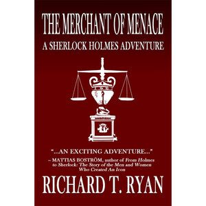 The Merchant of Menace: A Sherlock Holmes Adventure, Paperback