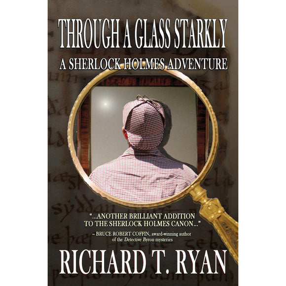 Through a Glass Starkly – A Sherlock Holmes Adventure - Paperback