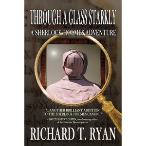 Through a Glass Starkly – A Sherlock Holmes Adventure - Hardcover