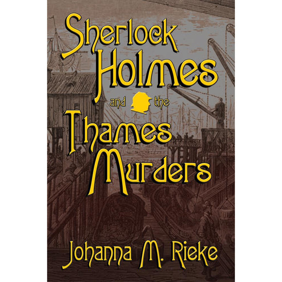 Sherlock Holmes and The Thames Murders