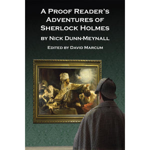 A Proof Reader's Adventures of Sherlock Holmes - Paperback