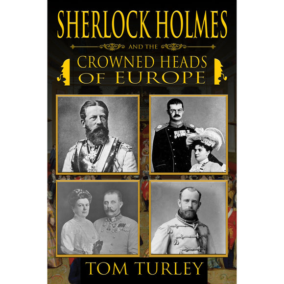 Sherlock Holmes and The Crowned Heads of Europe