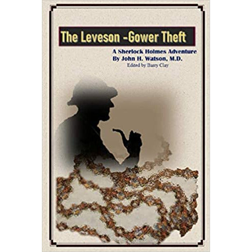 The Leveson-Gower Theft: A Sherlock Holmes adventure