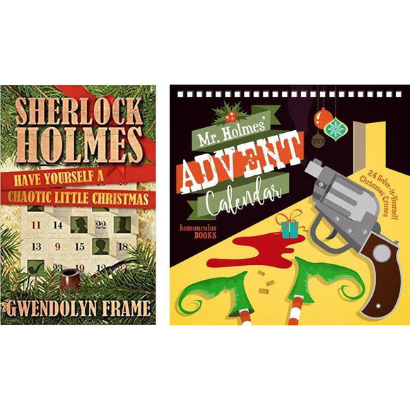 Mr Holmes' Advent Calendar plus Have Yourself a Chaotic Little Christmas Collection