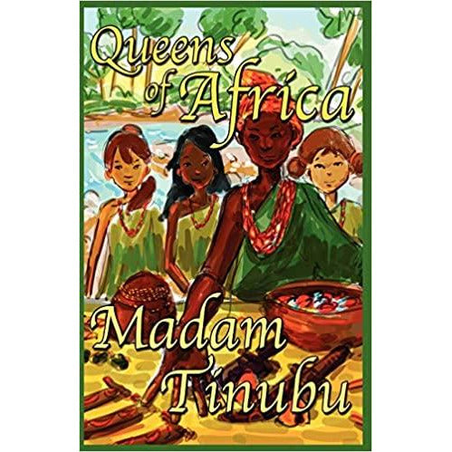 Madam Tinubu: Queens of Africa Book 6