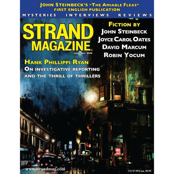 The Strand Magazine 58th Issue: New Steinbeck Short Story, Plus Fiction by Joyce Carol Oates