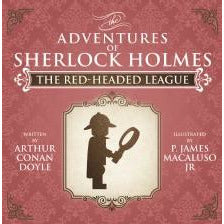 The Red-Headed League - The Adventures of Sherlock Holmes Re-Imagined - Sherlock Holmes Books