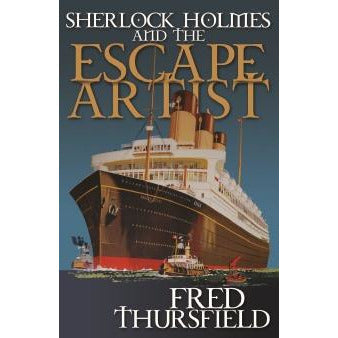 Sherlock Holmes and The Escape Artist - Sherlock Holmes Books
