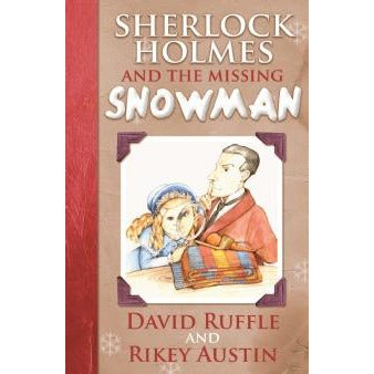 Sherlock Holmes and The Missing Snowman - Sherlock Holmes Books
