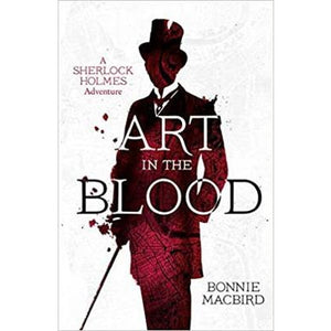 Art in the Blood (A Sherlock Holmes Adventure Book 1)