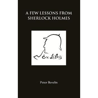 A Few Lessons from Sherlock Holmes - Sherlock Holmes Books