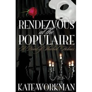 Rendezvous at The Populaire - Sherlock Holmes Books